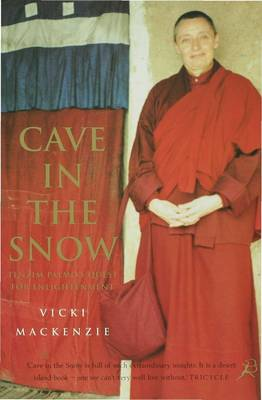 Cave in the Snow: A Western Woman's Quest for Enlightenment (Paperback)