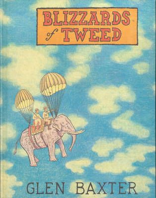 Blizzards of Tweed (Hardback)