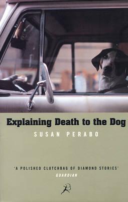 Explaining Death to the Dog (Paperback)