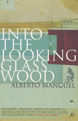 Into the Looking Glass Wood: Essays on Words and the World (Paperback)