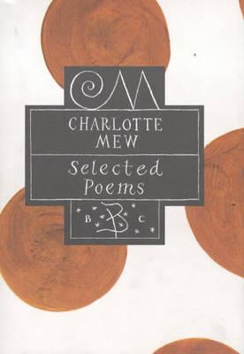 Charlotte Mew - Poetry Classics (Hardback)
