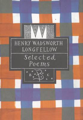 Henry Wadsworth Longfellow - Poetry Classics (Hardback)