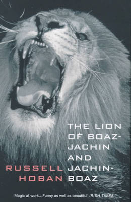 The Lion of Boaz-Jachin and Jachin-Boaz (Paperback)
