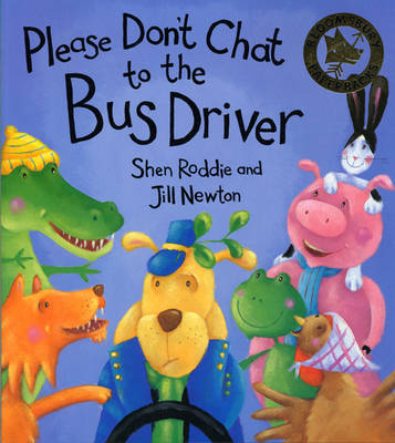 Please Don't Chat to the Bus Driver (Paperback)