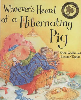 Whoever's Heard of a Hibernating Pig? (Paperback)