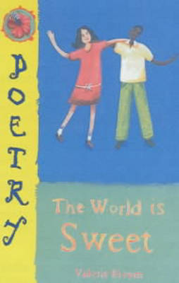 The World is Sweet (Paperback)