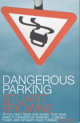 Dangerous Parking (Paperback)