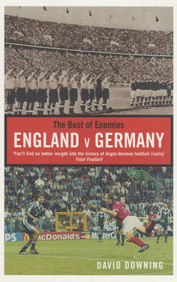 The Best of Enemies: England v Germany (Paperback)