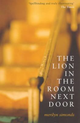 The Lion in the Room Next Door (Paperback)