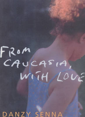 From Caucasia, with Love (Paperback)