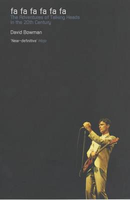 """Fa Fa Fa Fa Fa Fa: The Adventures of """"Talking Heads"""" in the 20th Century (Paperback)"""