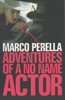 Adventures of a No Name Actor (Paperback)