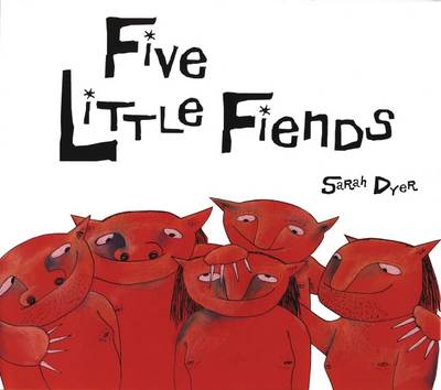 Five Little Fiends (Paperback)