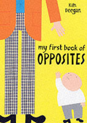 My First Book of Opposites (Paperback)