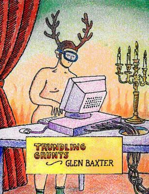 Trundling Grunts (Hardback)