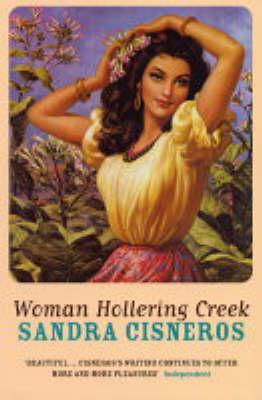Woman Hollering Creek (Paperback)