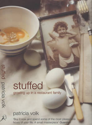 Stuffed: Growing Up in a Restaurant Family (Paperback)