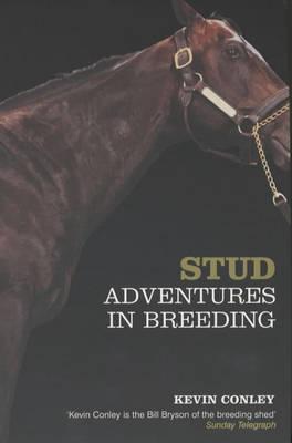 Stud: Adventures in Breeding (Paperback)