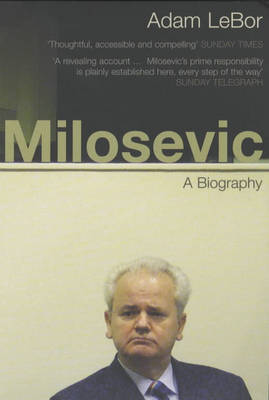 Milosevic: A Biography (Paperback)