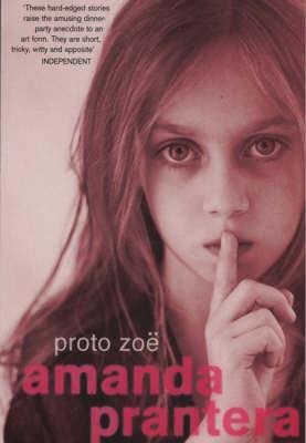 Proto Zoe (Paperback)