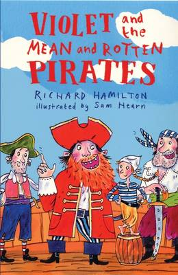 Violet and the Mean and Rotten Pirates (Paperback)