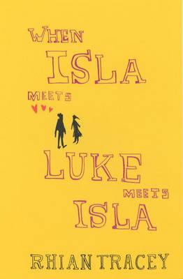 When Isla Meets Luke Meets Isla (Paperback)