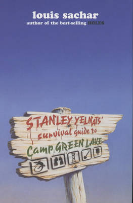 Stanley Yelnats Survival Guide to Camp Green Lake (Paperback)