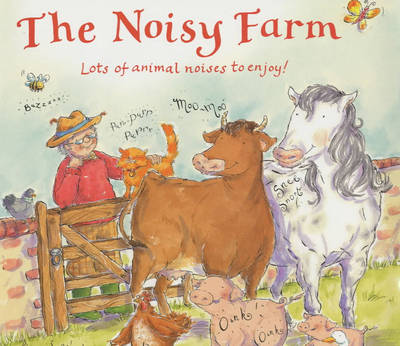 The Noisy Farm (Hardback)