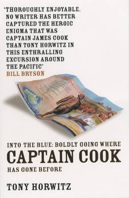 Into the Blue: Boldly Going Where Captain Cook Has Gone Before (Paperback)