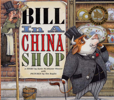 Bill in a China Shop (Paperback)