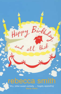 Happy Birthday and All That (Paperback)