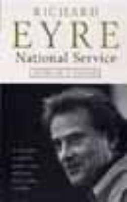 National Service: Diary of a Decade at the National Theatre (Paperback)