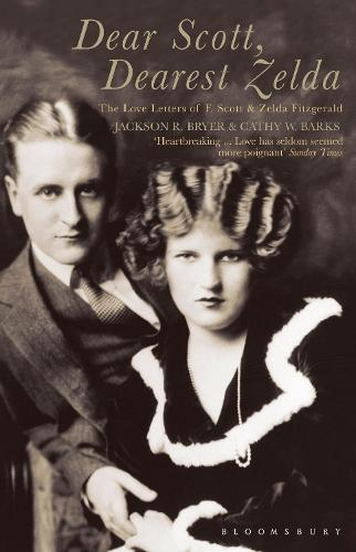 Dear Scott, Dearest Zelda: The Love Letters of F.Scott and Zelda Fitzgerald (Paperback)
