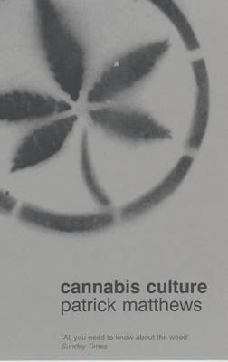 Cannabis Culture: A Journey Through Disputed Territory (Paperback)