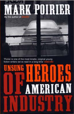 Unsung Heroes of American Industry (Paperback)