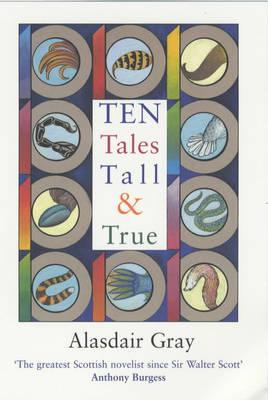 Ten Tales Tall and True (Paperback)