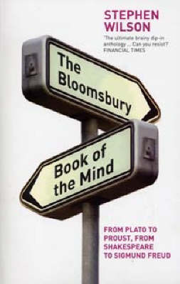 The Bloomsbury Book of the Mind: from Plato to Proust, from Shakespeare to Sigmund Freud (Paperback)