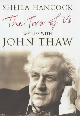 The Two of Us: My Life with John Thaw (Hardback)