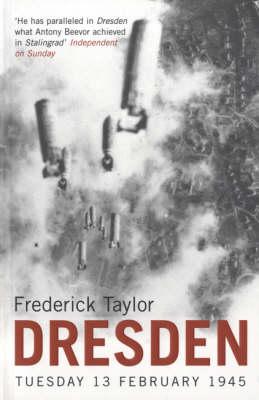 Dresden: Tuesday, 13 February, 1945 (Paperback)