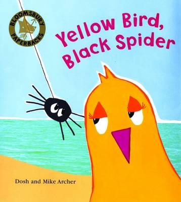 Yellow Bird, Black Spider (Paperback)