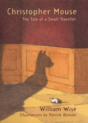 Christopher Mouse: The Tale of a Small Traveller (Paperback)