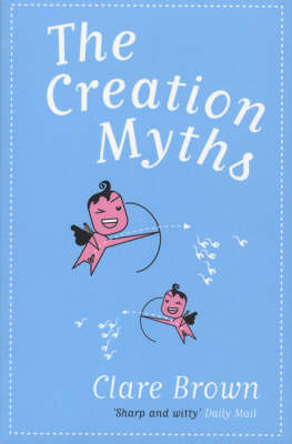 The Creation Myths (Paperback)