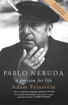 Pablo Neruda: A Passion for Life (Paperback)