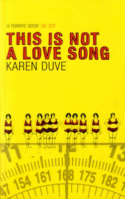 This is Not a Love Song (Paperback)
