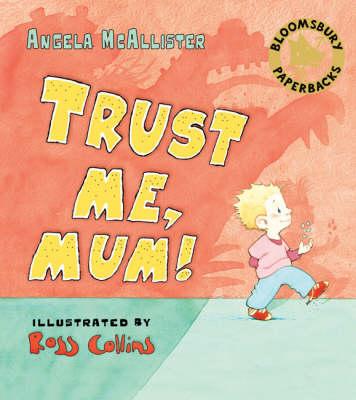 Trust Me, Mum! (Paperback)