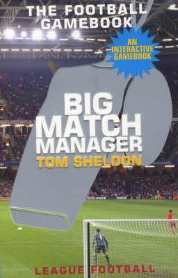 Big Match Manager (Paperback)