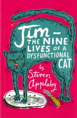 Jim: The Nine Lives of a Dysfunctional Cat (Paperback)