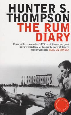 The Rum Diary - Bloomsbury Classic Reads (Paperback)