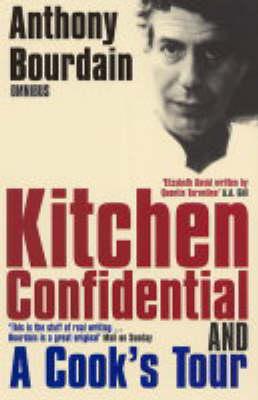 "Anthony Bourdain Omnibus: ""Kitchen Confidential"", ""A Cook's Tour"" (Paperback)"