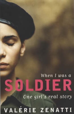 When I Was a Soldier: One Girl's True Story (Paperback)